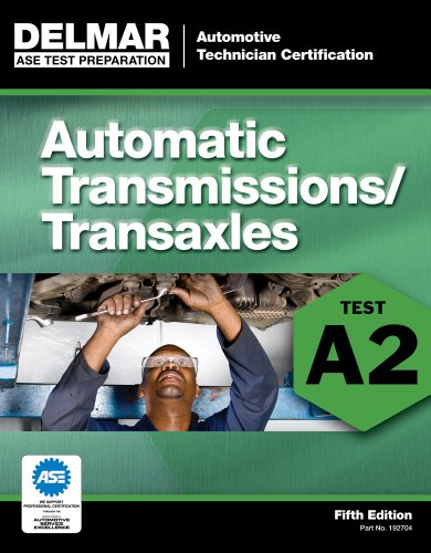 ASE Test Preparation - A2 Automatic Transmissions and Transaxles  5th 2012 edition cover