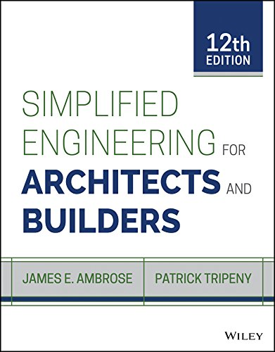 Simplified Engineering for Architects and Builders:   2016 9781118975046 Front Cover