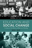 Education and Social Change: Contours in the History of American Schooling  2015 edition cover