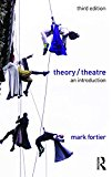 Theory/Theatre An Introduction 3rd 2016 (Revised) 9781138902046 Front Cover