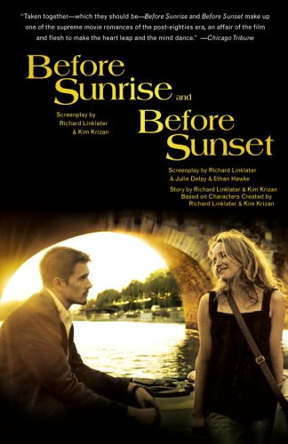 Before Sunrise and Before Sunset Two Screenplays  2005 edition cover