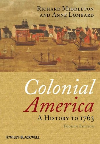 Colonial America A History to 1763 4th 2011 edition cover
