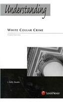 Understanding White Collar Crime  3rd 2011 edition cover