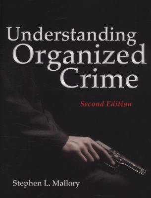 Understanding Organized Crime  2nd 2012 edition cover