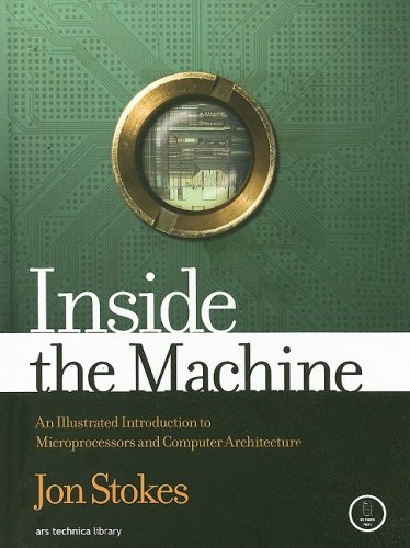 Inside the Machine An Illustrated Introduction to Microprocessors and Computer Architecture  2006 edition cover