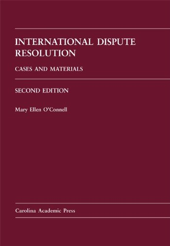 International Dispute Resolution Cases and Materials 2nd 2011 edition cover