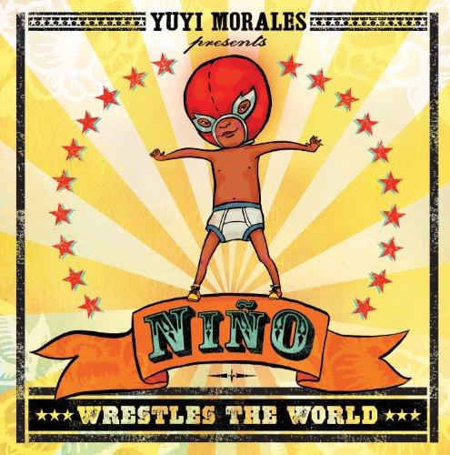 Ni�o Wrestles the World  2013 edition cover