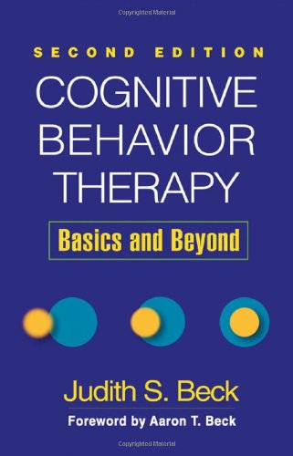 Cognitive Behavior Therapy Basics and Beyond 2nd 2011 (Revised) 9781609185046 Front Cover