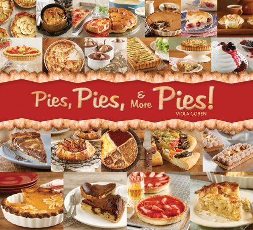 Pies, Pies and More Pies!   2010 9781936140046 Front Cover