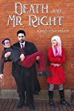 Death and Mr. Right  N/A 9781939392046 Front Cover