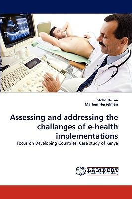 Assessing and Addressing the Challanges of E-Health Implementations N/A 9783838352046 Front Cover