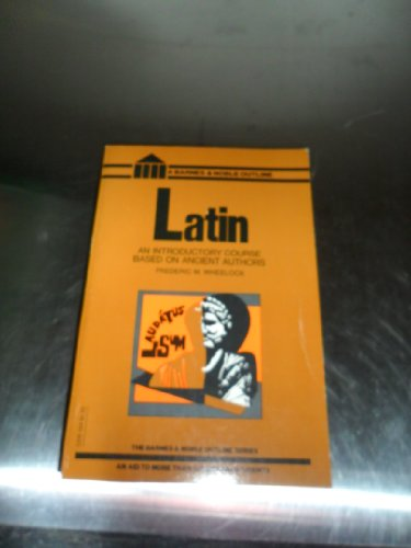 Latin An Introductory Course Based on Ancient Authors, Including Readings N/A edition cover
