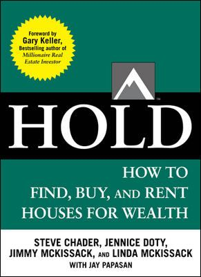 Hold - How to Find, Buy, and Rent Houses for Wealth   2013 edition cover