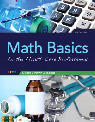 Math Basics for Healthcare Professionals Plus NEW MyMathLab with Pearson EText -- Access Card Package  4th 2014 edition cover