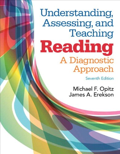 Understanding, Assessing, and Teaching Reading A Diagnostic Approach 7th 2015 9780133831047 Front Cover