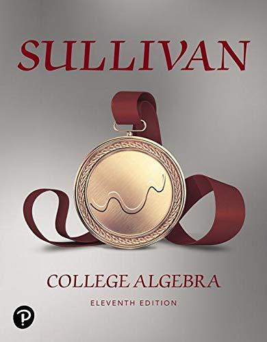 College Algebra:   2019 9780135163047 Front Cover