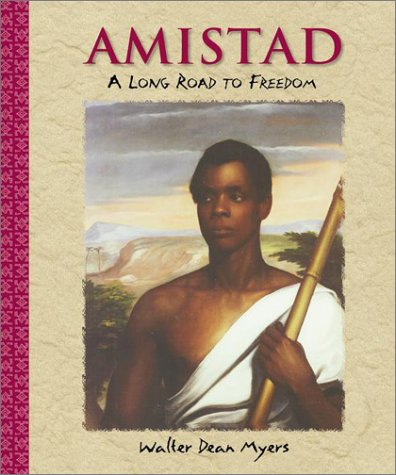 Amistad A Long Road to Freedom N/A 9780141300047 Front Cover