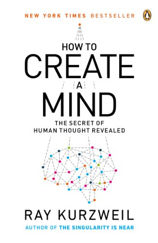 How to Create a Mind The Secret of Human Thought Revealed  2013 edition cover