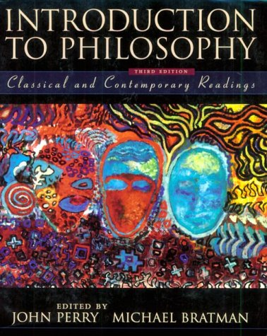 Introduction to Philosophy Classical and Contemporary Readings 3rd 1999 (Revised) 9780195112047 Front Cover