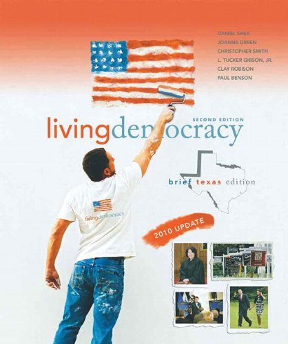 Living Democracy, 2010 Update, Brief Texas Edition  2nd 2011 9780205792047 Front Cover