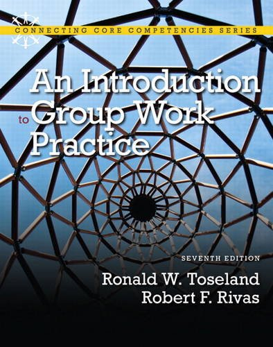 Introduction to Group Work Practice  7th 2012 (Revised) edition cover