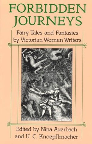 Forbidden Journeys Fairy Tales and Fantasies by Victorian Women Writers  1992 edition cover