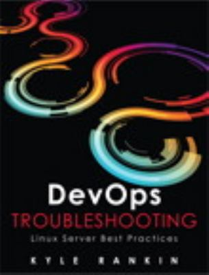 DevOps Troubleshooting Linux Server Best Practices  2013 edition cover
