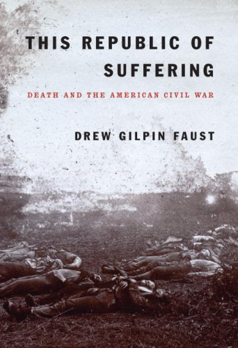 This Republic of Suffering Death and the American Civil War  2008 9780375404047 Front Cover