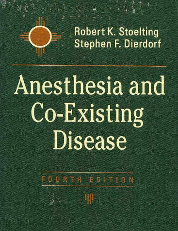 Anesthesia and Co-Existing Disease  4th 2002 (Revised) edition cover