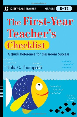 First-Year Teacher's Checklist A Quick Reference for Classroom Success  2009 edition cover