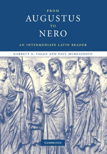 From Augustus to Nero An Intermediate Latin Reader  2006 edition cover