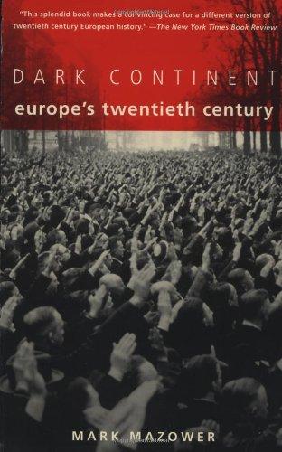 Dark Continent Europe's Twentieth Century  2000 edition cover