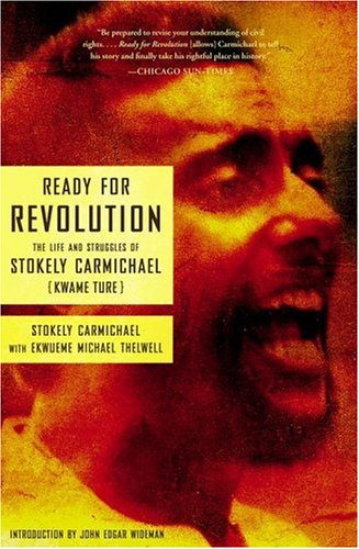 Ready for Revolution The Life and Struggles of Stokely Carmichael  2005 edition cover