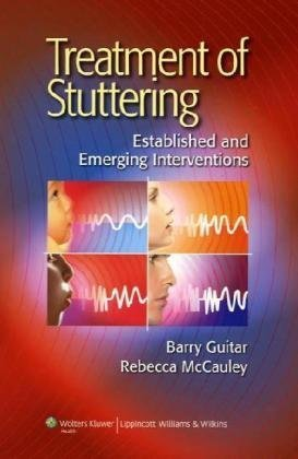 Treatment of Stuttering Established and Emerging Interventions  2010 edition cover