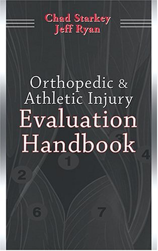 Orthopedic and Athletic Injury Evaluation Handbook   2003 (Revised) edition cover