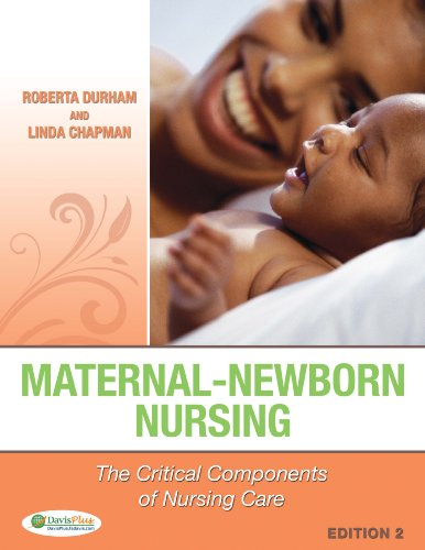 Maternal-Newborn Nursing The Critical Components of Nursing Care 2nd 2014 (Revised) 9780803637047 Front Cover