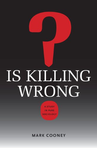 Is Killing Wrong? A Study in Pure Sociology  2012 edition cover