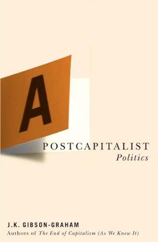 Postcapitalist Politics   2006 edition cover