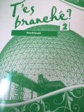 T'ES BRANCHE? LEVEL 2-WORKBOOK N/A 9780821965047 Front Cover