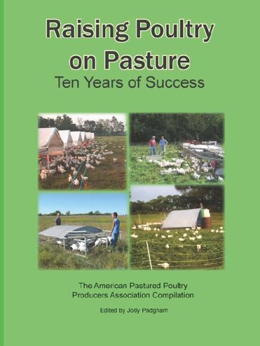 Raising Poultry on Pasture : Ten Years of Success  2006 edition cover
