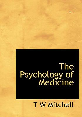 Psychology of Medicine N/A 9781115375047 Front Cover