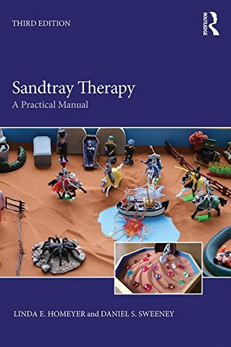 Sandtray Therapy A Practical Manual 3rd 2017 (Revised) 9781138950047 Front Cover