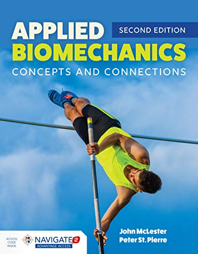 Applied Biomechanics Concepts and Connections  2nd 2020 (Revised) 9781284170047 Front Cover
