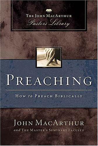 Preaching How to Preach Biblically  2005 edition cover