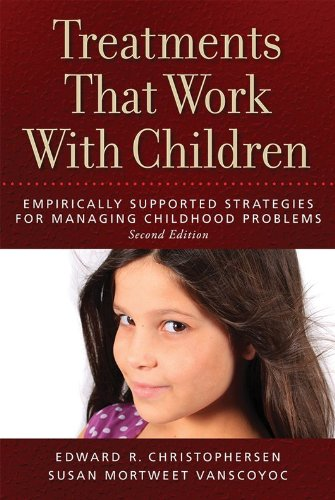 Treatments That Work With Children: Empirically Supported Strategies for Managing Childhood Problems  2013 edition cover