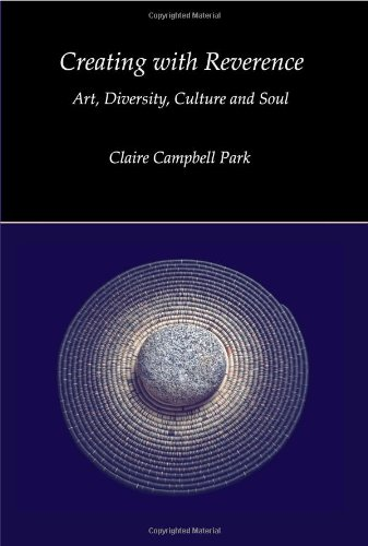 Creating with Reverence Art, Diversity, Culture and Soul  2009 edition cover