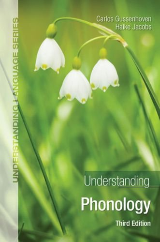 Understanding Phonology  3rd 2011 (Revised) edition cover