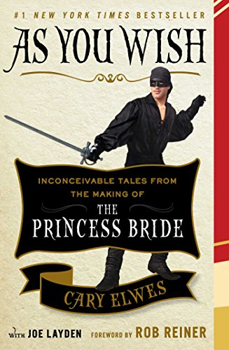 Cover art for As You Wish: Inconceivable Tales from the Making of the Princess Bride