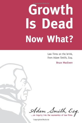 Growth Is Dead: Now What? Law Firms on the Brink N/A edition cover