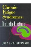 Chronic Fatigue Syndromes The Limbic Hypothesis  1993 9781560249047 Front Cover